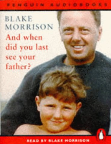 9780140862263: And When Did You Last See Your Father? (Penguin audiobooks)