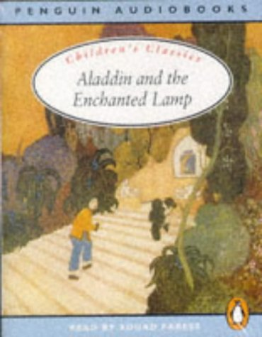 9780140862300: Aladdin and the Enchanted Lamp: Unabridged Edition (Classic, Children's, Audio)