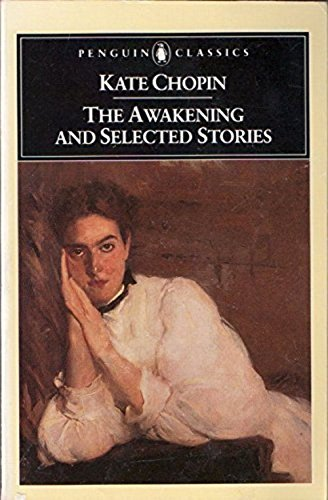9780140862621: The Awakening and Selected Stories (Classic, Audio)