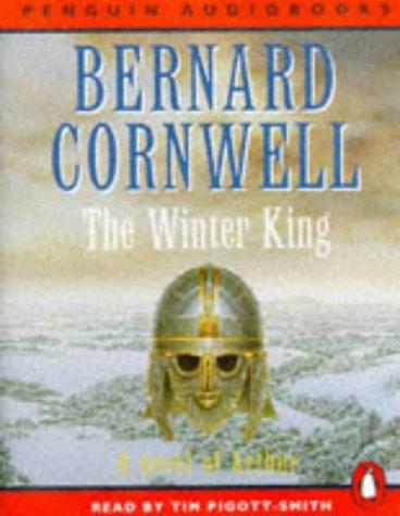 9780140863505: The Winter King: A Novel of Arthur (Penguin Audiobooks)