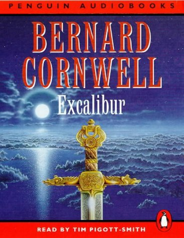 9780140863529: Excalibur (A Novel of Arthur: The Warlord Chronicles)