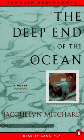 The Deep End of the Ocean (AUDIOBOOK): Mitchard, Jacquelyn