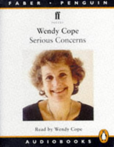 Serious Concerns: Unabridged (Penguin/Faber audiobooks) (0140864067) by Cope, Wendy