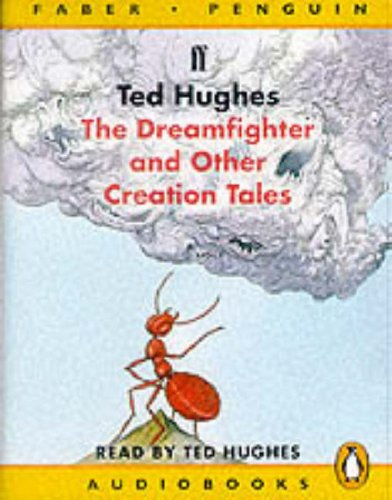 9780140864342: The Dreamfighter and Other Creation Tales: Unabridged