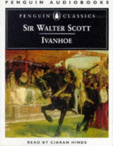 Ivanhoe (Penguin audiobooks): Scott, Walter