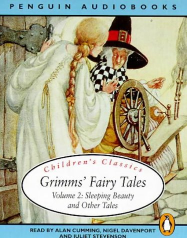 Grimms' Fairy Tales, Volume 2: Sleeping Beauty: Brothers Grimm; Jacob