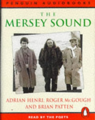 9780140865356: The Mersey Sound: Adrian Henri, Roger McGough and Brian Patten