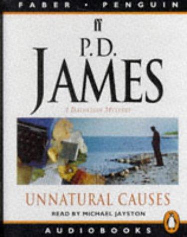 9780140865936: Unnatural Causes: Unabridged (Penguin/Faber audiobooks)