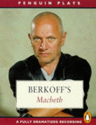 9780140866049: Macbeth: Starring Steven Berkoff, Cleo Laine & Sam Weist (Penguin Plays)
