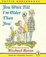 9780140867206: You Wait Till I'm Older Than You!: Unabridged (Puffin Audiobooks)
