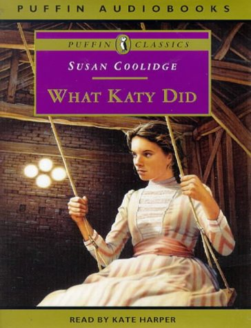 9780140867350: What Katy Did (Puffin audiobooks)
