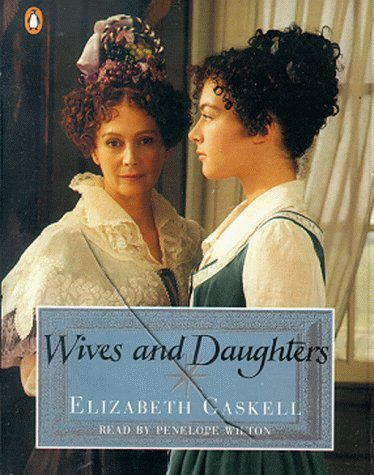 9780140867473: Wives and Daughters: Abridged