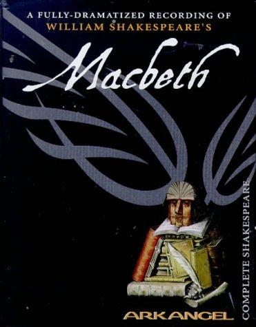 9780140867763: Macbeth: Unabridged (Arkangel complete Shakespeare)