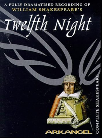 9780140867787: Twelfth Night: Performed by Jonathan Firth & Cast (Arkangel)