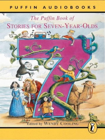 9780140868067: The Puffin Book of Stories for Seven-year-olds: Unabridged (Puffin audiobooks)