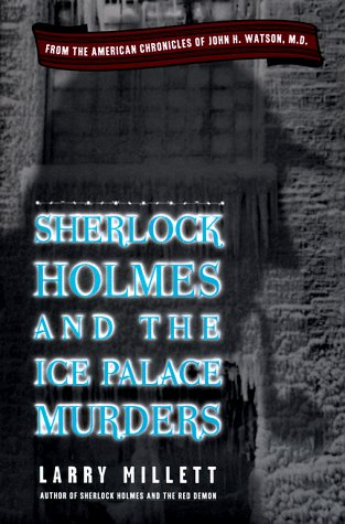 Sherlock Holmes and the Ice Palace Murders (9780140868142) by Larry Millett