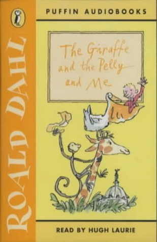 9780140868340: The Giraffe and the Pelly and Me (Puffin audiobooks)