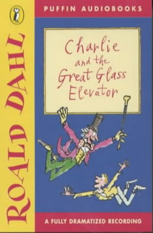 9780140868364: Charlie and the Great Glass Elevator (Puffin audiobooks)