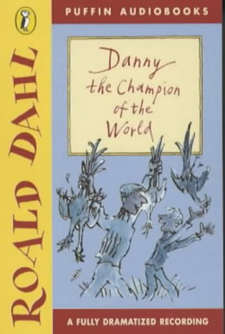 9780140868425: Danny, the Champion of the World: Dramatisation (Puffin audiobooks)