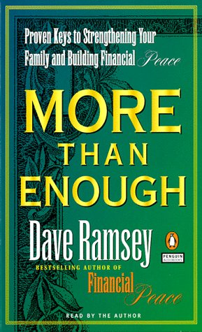 More Than Enough : Proven Keys to Building Your Family and Financial Peace: Ramsey, Dave