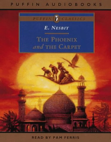 9780140868616: The Phoenix and the Carpet (Puffin Audiobooks Classics)