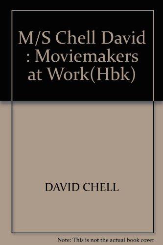 9780140872521: M/S Chell David : Moviemakers at Work(Hbk)