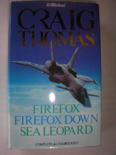 9780140872682: FIREFOX, FIREFOX DOWN & SEA LEOPARD