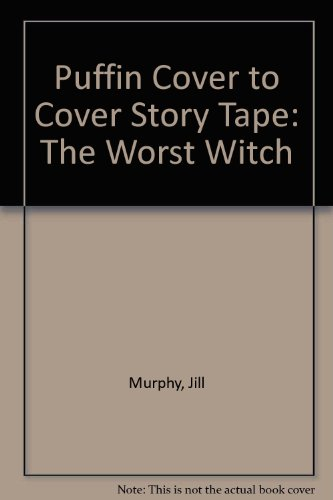 The Worst Witch: Tape (Puffin Cover to Cover Story Tape) (0140881336) by Jill Murphy