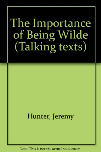 9780140882759: The Importance of Being Wilde (Talking texts)