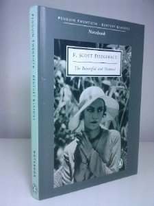 9780140884968: F Scott Fitzgerald The Beautiful and Damned -- Notebook (A5)