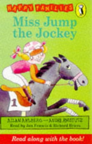 Miss Jump the Jockey (Happy Families) (0140888454) by Allan Ahlberg