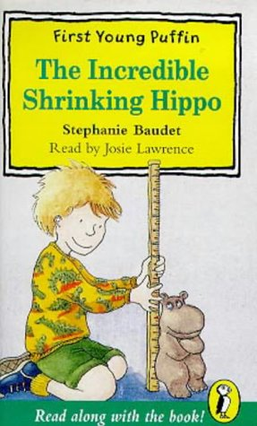 9780140888485: The Incredible Shrinking Hippo (First Young Puffin)