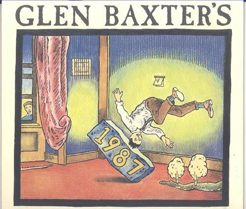 9780140889802: Glen Baxter Calendar 1987