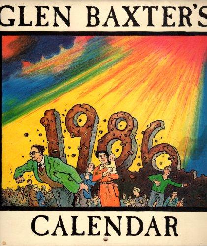 9780140889888: Glen Baxter Calendar 1986