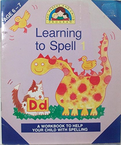 Learning To Spell 1 (Parent and Child: Fidge, Louis