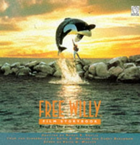 """9780140900934: """"Free Willy"""": Film Storybook (Fantail)"""