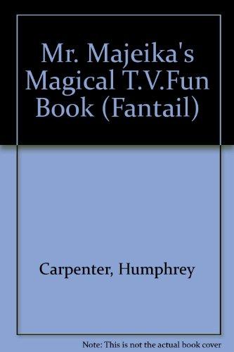 9780140901986: Mr. Majeika's Magical T.V.Fun Book (Fantail)