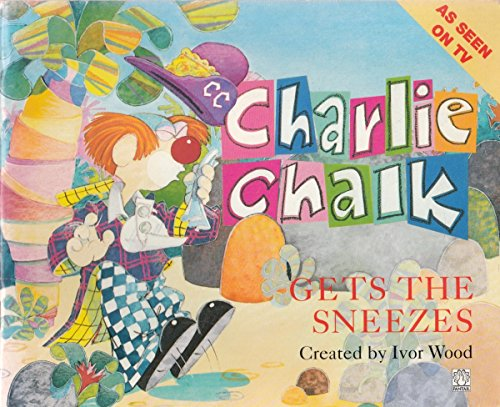 9780140902969: Charlie Chalk Gets the Sneezes (Fantail)