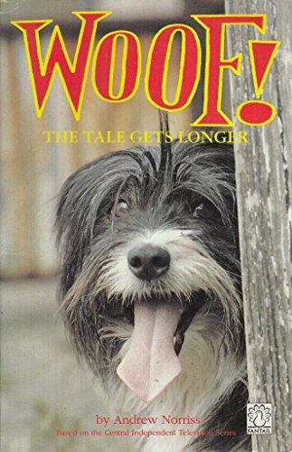 9780140903218: Woof!: Tale Gets Longer (Fantail)