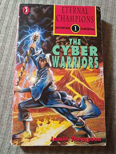 9780140904086: Eternal Champions Adventure Gamebook: Battle of the Champions Bk. 1: The Cyber Warriors