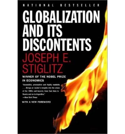 9780140910667: Globalization and Its Discontents