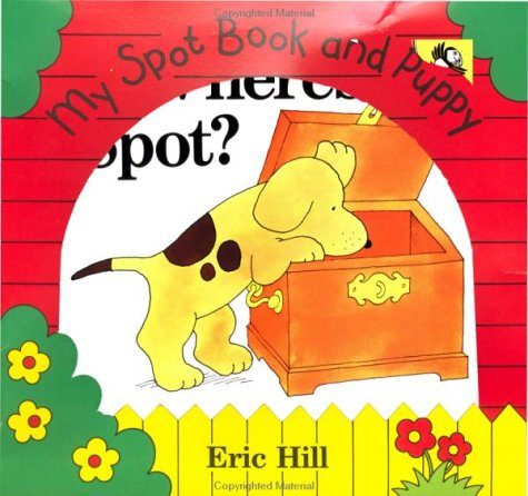 My Spot Book and Puppy: Hill, Eric