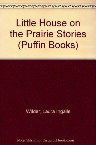 9780140951820: Little House on the Prairie Stories (Puffin Books)