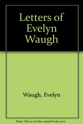 9780140952001: The Letters Of Evelyn Waugh