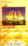 9780140954395: A Passage to India