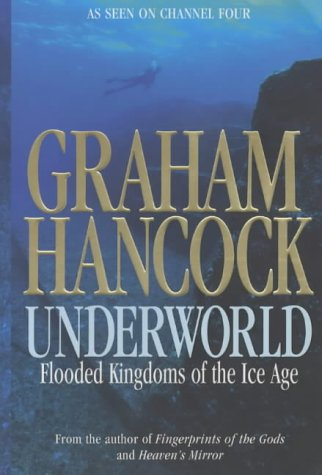 9780141000176: Underworld: Flooded Kingdoms of the Ice Age