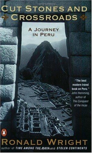 9780141000268: Cut Stones and Crossroads: Journey in the Two Worlds of Peru