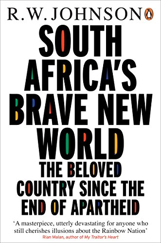 9780141000329: South Africa's Brave New World: The Beloved Country Since the End of Apartheid