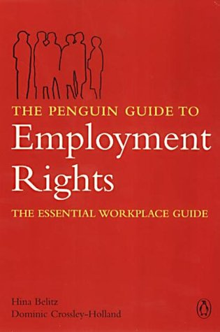 9780141000459: Penguin Guide To Employment Rights 1st Edition: The Essential Workplace Guide