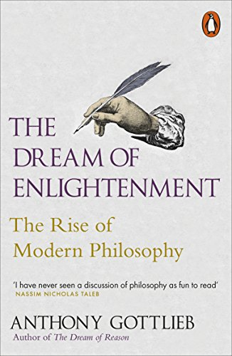 9780141000664: The Dream of Enlightenment: The Rise of Modern Philosophy